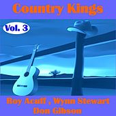 Play & Download Country Kings , Volume Three - Acuff, Stewart, Gibson by Various Artists | Napster