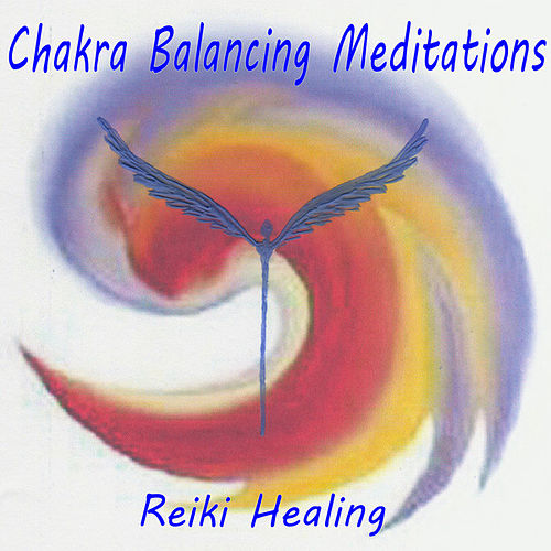 Chakra Cleansing Meditations by Reiki Healing