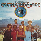 Play & Download Open Our Eyes by Earth, Wind & Fire | Napster