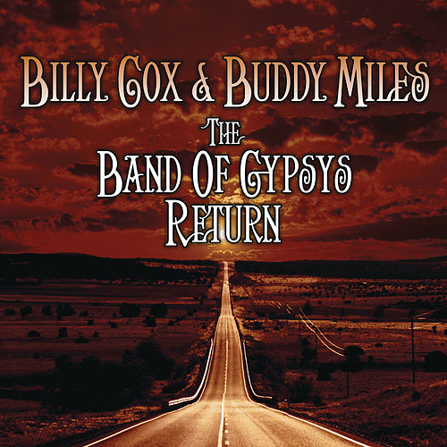 The Band of Gypsys Return by Buddy Miles