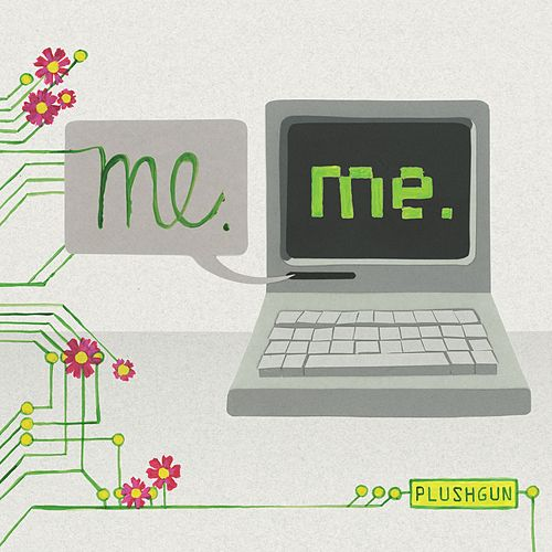 Play & Download Me.Me. by Plushgun | Napster