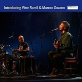 Play & Download Introducing Vitor Ramil & Marcos Suzano by Vitor Ramil | Napster