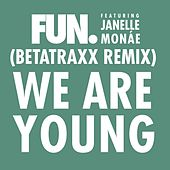 Play & Download We Are Young (feat. Janelle Monáe) - Betatraxx Remix by fun. | Napster