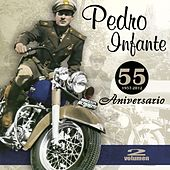 Play & Download 55 Aniversario (Vol. 2) by Pedro Infante | Napster