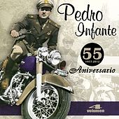 Play & Download 55 Aniversario (Vol. 4) by Pedro Infante | Napster