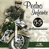 Play & Download 55 Aniversario (Vol. 3) by Pedro Infante | Napster