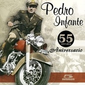 Play & Download 55 Aniversario (Vol. 5) by Pedro Infante | Napster