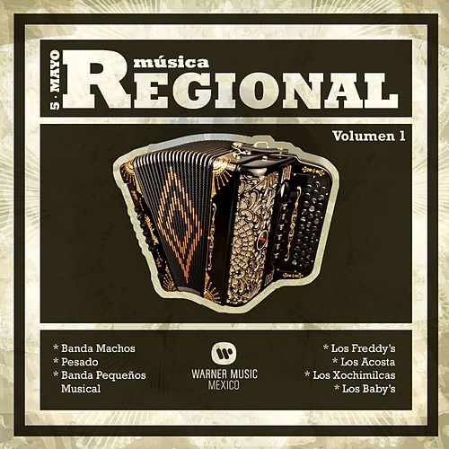 Play & Download Musica Regional 'Cinco de Mayo' Vol. 1 by Various Artists | Napster
