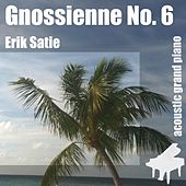 Play & Download Gnossienne No. 6 , Nr. 6 , 6th - Single by Erik Satie | Napster
