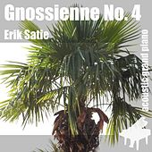 Play & Download Gnossienne No. 4 , Nr. 4 , 4th - Single by Erik Satie | Napster