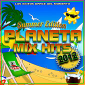 Play & Download Planeta Mix Hits 2012. Summer Edition. by Various Artists | Napster