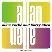 Allan and Allen (Extended) by Allan Vaché