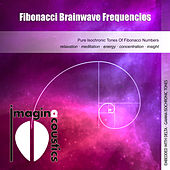 Play & Download Fibonacci Brainwave Frequencies by Imaginacoustics | Napster