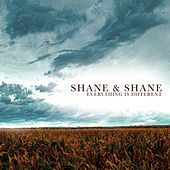 Everything Is Different by Shane & Shane