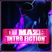 Play & Download Intro Fiction by DJ Maze | Napster