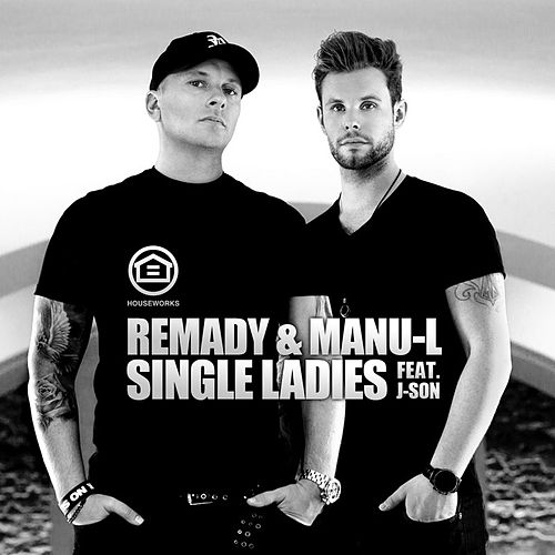 Play & Download Single Ladies by Remady | Napster