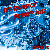 The Sound of Dubstep Best of UK by Various Artists