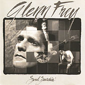 Play & Download Soul Searchin' by Glenn Frey | Napster