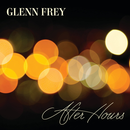 After Hours by Glenn Frey
