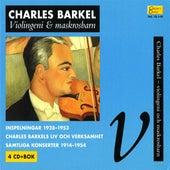 Play & Download Collector's Classics, Vol. 13:I-IV - Charles Barkel, Violingeni och maskrosbarn by Various Artists | Napster