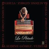 La Pleiade by Claudine Gomez-Vuistaz