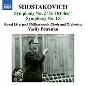 Shostakovich: Symphonies Nos. 2 & 15 by Various Artists