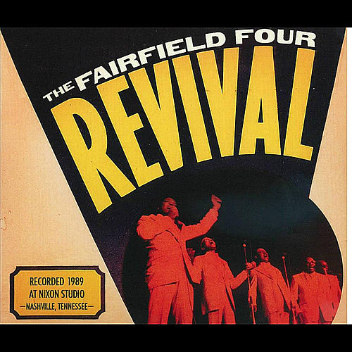 Play & Download Revival by The Fairfield Four | Napster