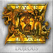 Day In Day Out (Instrumental) by Dujeous