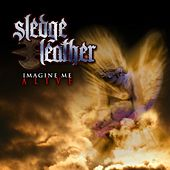 Play & Download Imagine Me Alive by Sledge Leather | Napster