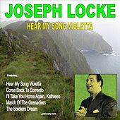 Play & Download Hear My Song Violetta by Josef Locke | Napster