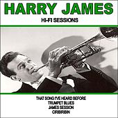 Play & Download Harry James:Hi-Fi Sessions by Harry James (1) | Napster