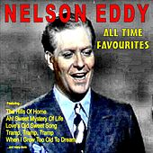 Play & Download All Time Favourites by Nelson Eddy | Napster