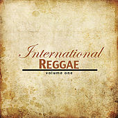 Play & Download International Reggae Vol 1 Platinum Edition by Various Artists | Napster