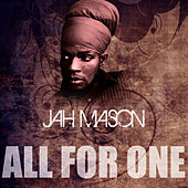 All For One by Jah Mason
