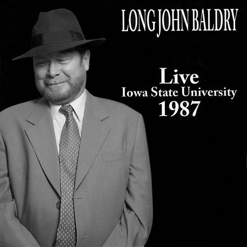 Play & Download Live Iowa State University 1987 by Long John Baldry | Napster