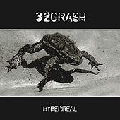 Play & Download Hyperreal by 32Crash | Napster