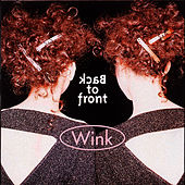 Play & Download Back to front (Disk 1) by Wink | Napster