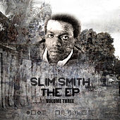 Play & Download EP Vol 3 by Slim Smith | Napster