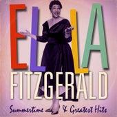 Ella Fitzgerald : Summertime and Greatest Hits (Remastered) von Ella Fitzgerald