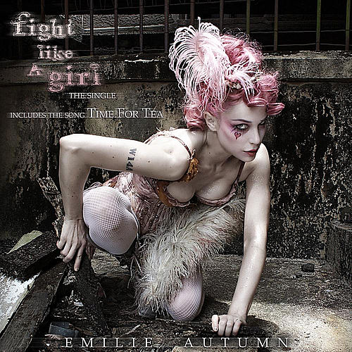Play & Download Fight Like a Girl by Emilie Autumn | Napster