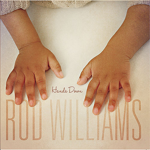 Play & Download Hands Down by Rod Williams | Napster