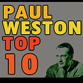 Play & Download Paul Weston's Top Ten by Paul  Weston | Napster