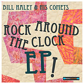 Rock Around The Clock EP by Bill Haley & the Comets