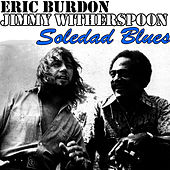 Play & Download Soledad Blues by Eric Burdon | Napster