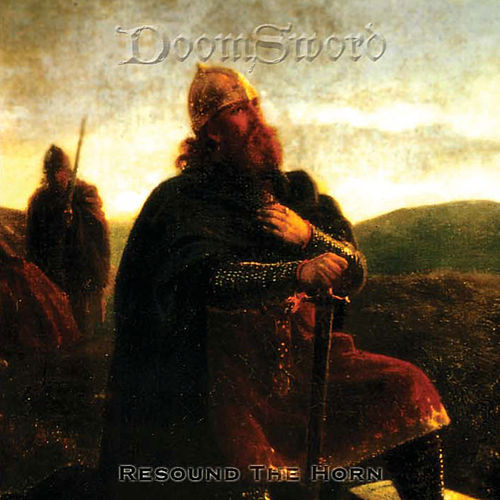 Play & Download Resound the Horn by DoomSword | Napster