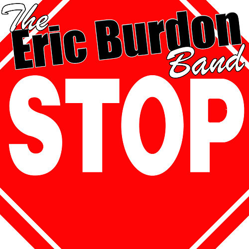 Stop by Eric Burdon