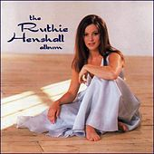 Play & Download The Ruthie Henshall Album by Ruthie Henshall | Napster