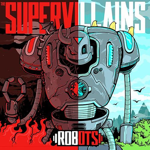 Play & Download Robots by The Supervillains | Napster