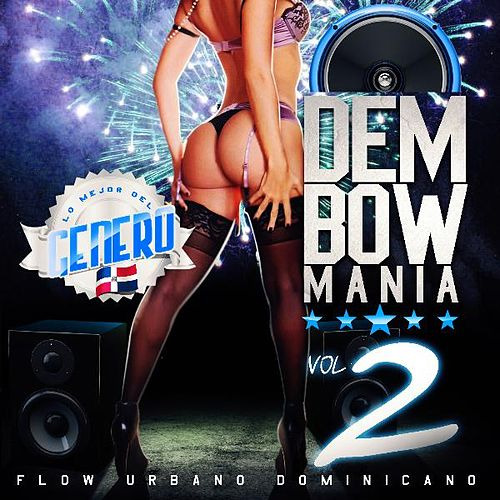 Dembowmania, Vol. 2 by Various Artists