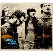 Play & Download Drive Like Maria by Drive Like Maria | Napster